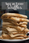 Sweet and Buttery Waffles