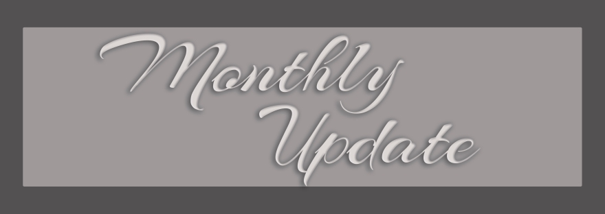 Monthly Update