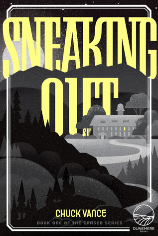 Sneaking Out, by Chuck Vance
