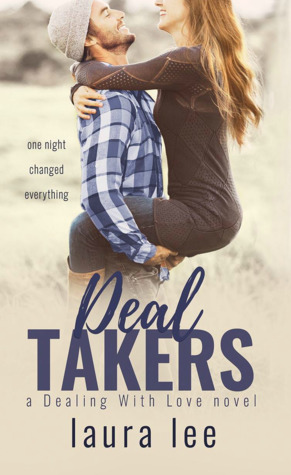 The cover of Deal Takers, by Laura Lee