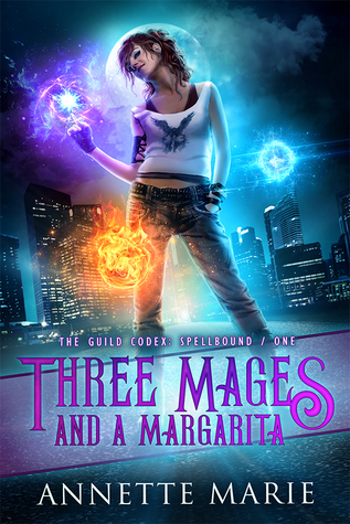 Cover of Three Mages and a Margarita, by Annette Marie