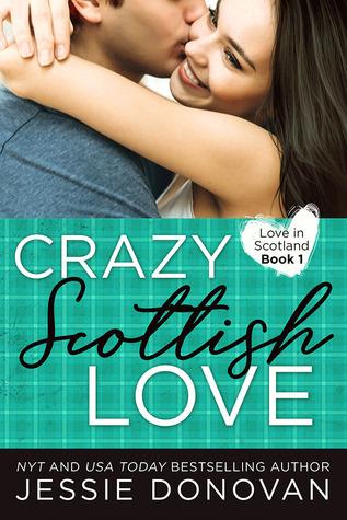Cover of Crazy Scottish Love, by Jessie Donovan