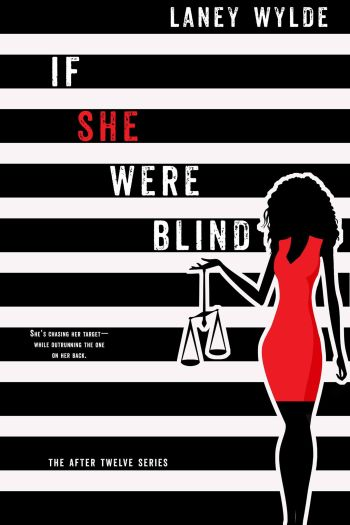 Cover of If She Were Blind, by Laney Wylde