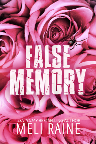 The cover of False Memory, by Meli Raine