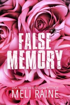 The cover of False Memory, by Meli Raine