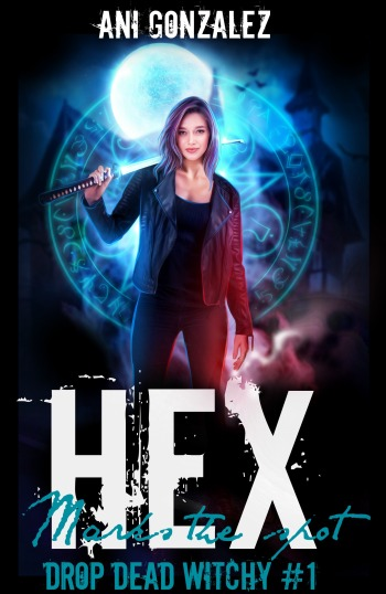 Cover of Hex Marks the Spot, by Ani Gonzalez