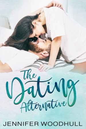 The cover of The Dating Alternative, by Jennifer Woodhull