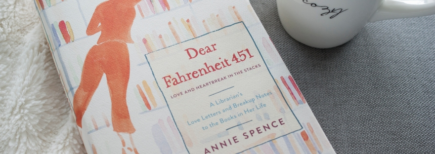 A copy of Dear Fahrenheit 451, by Annie Spence, and a coffee mug