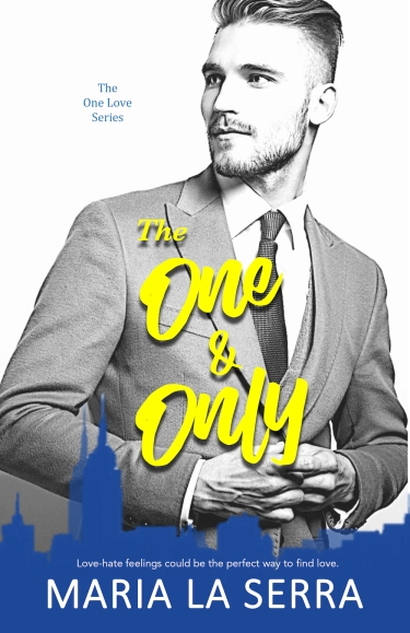 The cover of The One and Only, by Maria La Serra