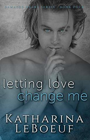 The cover of Letting Love Change Me, by Katharina LeBoeuf