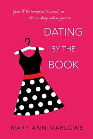 The cover of Dating by the Book, by Mary Ann Marlowe.