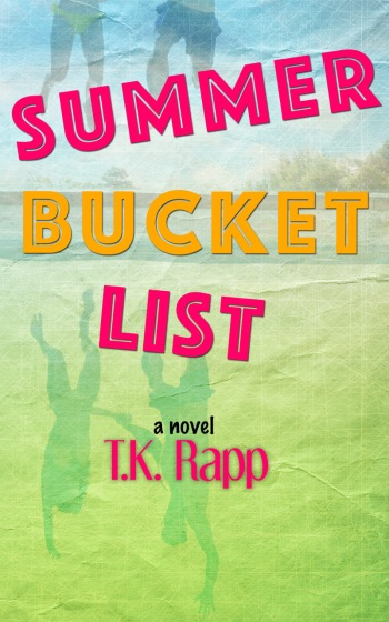The cover of Summer Bucket List, by T.K. Rapp.